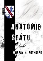 Book Cover: Rothbard, M. N. (1974) Anatomie Státu