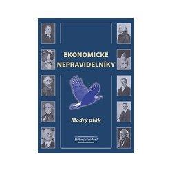 Book Cover: Modrý pták (2011) Ekonomické nepravidelníky