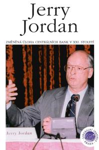Book Cover: Jordan, J. (1999) Změněná úloha centrálních bank v XXI. století