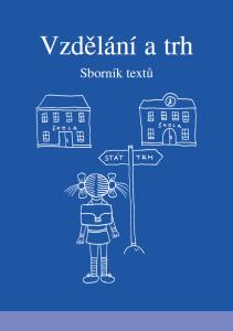Book Cover: Urbanová T. (ed.) (2003) Vzdělání a trh