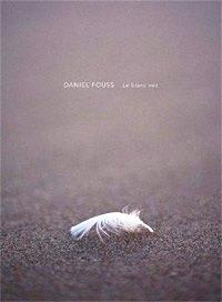 The white nose - Daniel Fouss