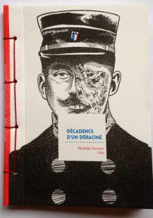 Decadence d'un déracine - Mahilde Tournier - Sixo