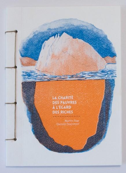 La charite des pauvres à l'égard des riches - Martin Page - Quentin Faucompre