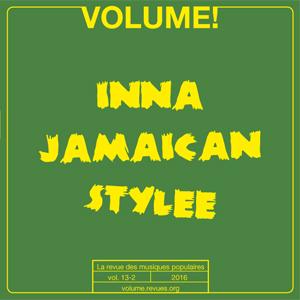 Volume !n° 13-2– Inna Jamaican Stylee