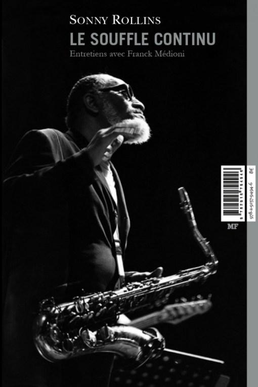 Sonny Rollins - Le soufle continue - Franck Médioni