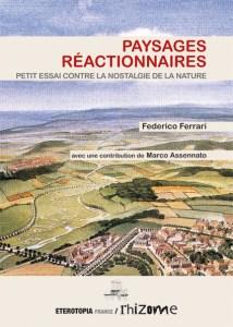 Paysages réactionnaires - Frederico Ferrari