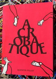 Acrobatique - Quentin Pillot - Lappaât - Librairie Lame