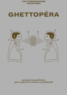 Ghettopera-commisaires-anonymes