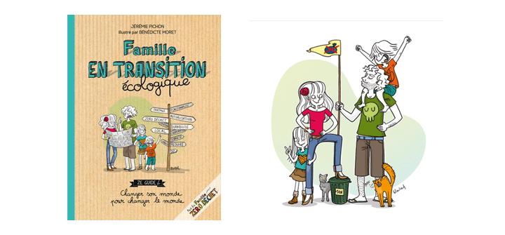 Famille en transition écologique de Jérémie Pichon et Bénédicte Moret