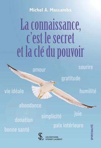 Le Savoir C Est Le Pouvoir : savoir, pouvoir, Connaissance,, C'est, Secret, Pouvoir, Librairie, Savoir, -Être