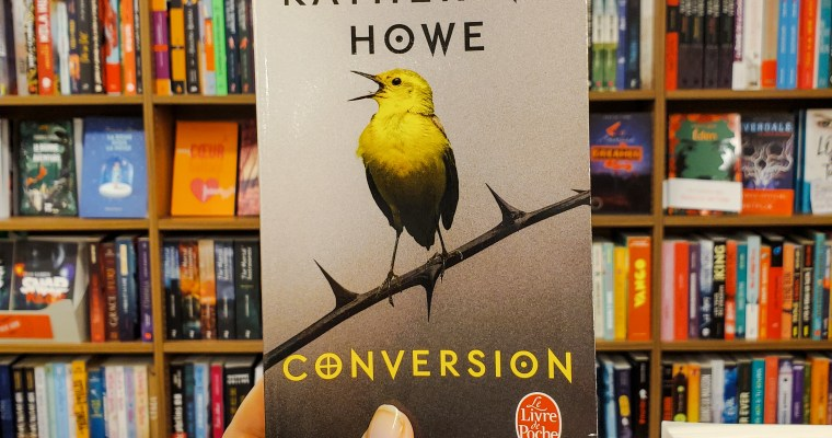 Conversion – Katherine Howe