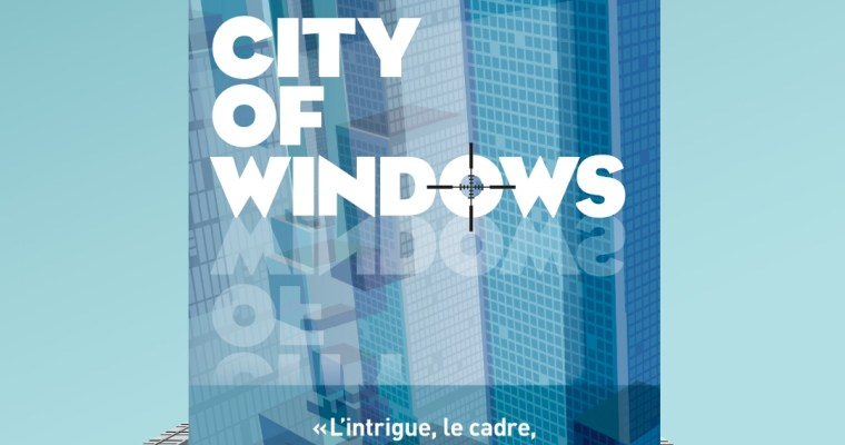 City of windows – Robert Pobi