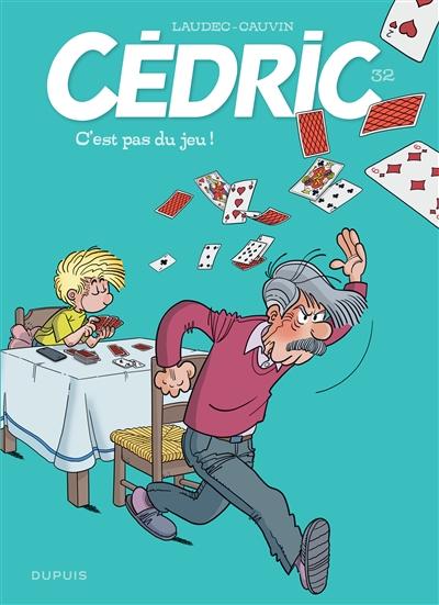 C Est Pas Du Jeu : Cédric, C'est, 9782800173979, Librairie, MARTIN