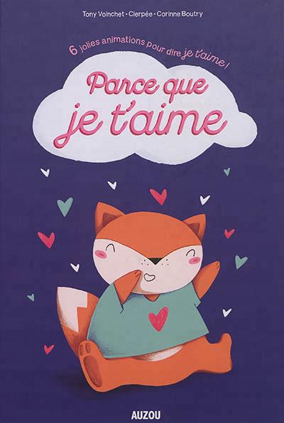 Parce Que Je L Aime : parce, Parce, T'aime, 9782733876794, Petits, Cartonnés, Livres, Bain/tissus, Librairie, MARTIN