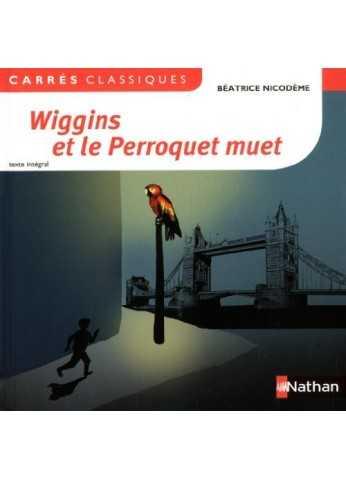Wiggins Et Le Perroquet Muet : wiggins, perroquet, Wiggins, Perroquet, Beatrice, Nicodeme, Nathan