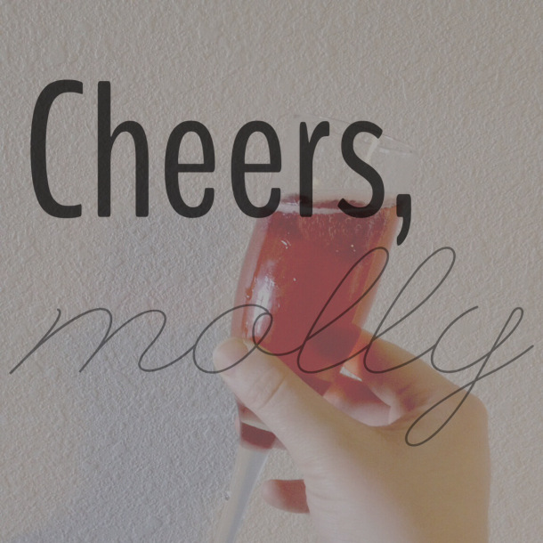 cheers, molly
