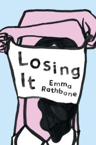 Losing It by Emma Rathbone