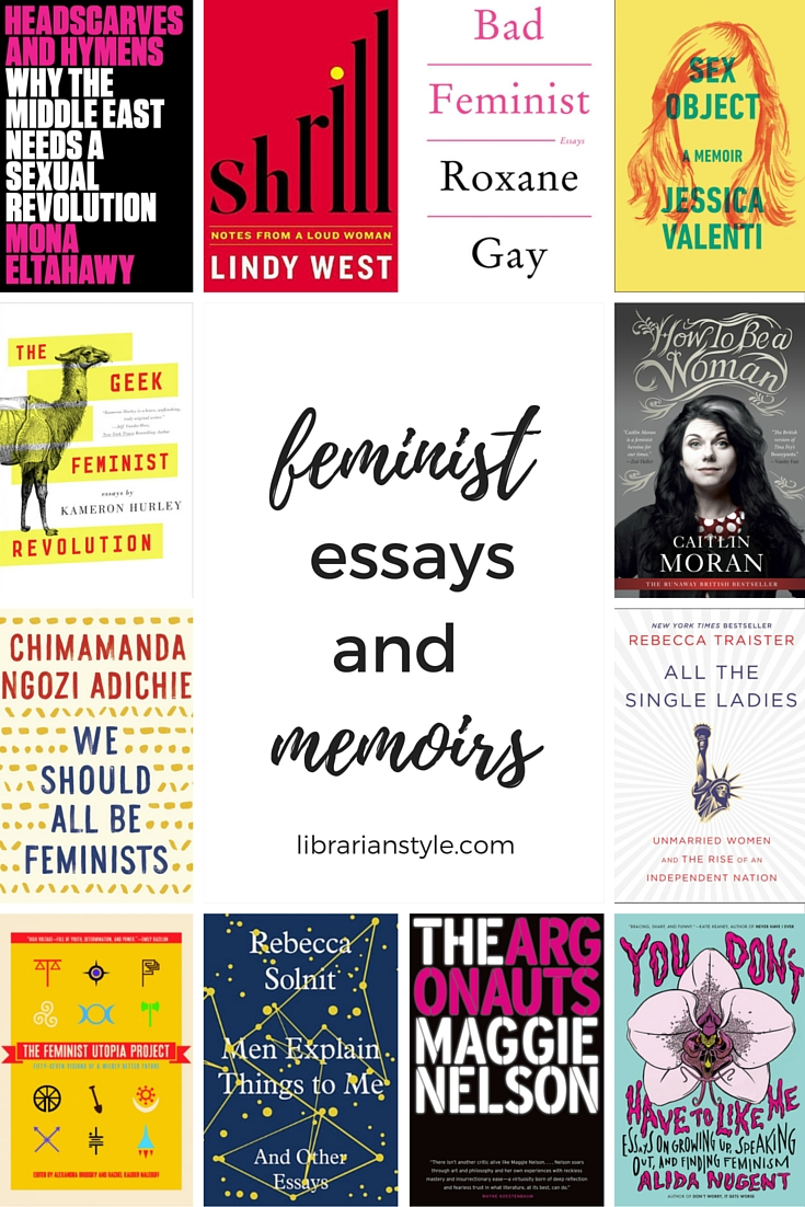 feminist essays and memoirs librarian style feminist essays and memoirs