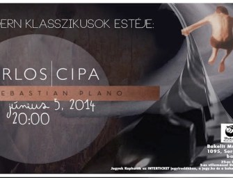 Carlos Cipa és Sebastian Plano Budapesten!