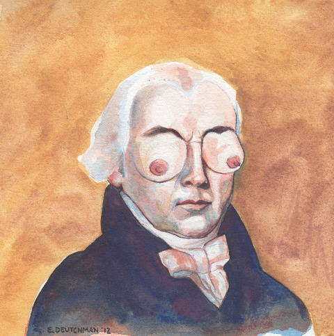 """""""Az egyik kedvenc csöcsarcúm, James Madison. Csak pár elnöknek van ciciszeme és ezek közül is ő volt az első."""""""