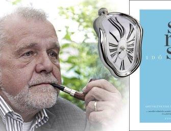 Dobd el az órát, figyeld az időt! – A filozófia néha nem kamu!