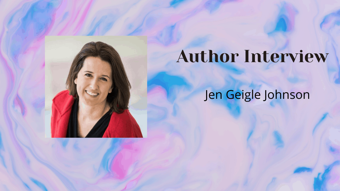 Meet the Author – Jen Geigle Johnson