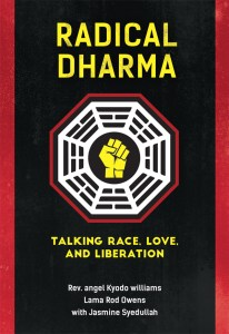 Radical Dharma: Talking Race, Love & Liberation