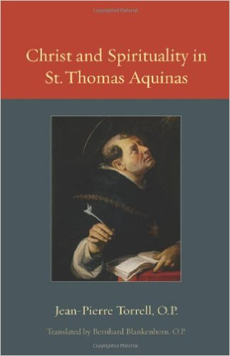 Book Cover: Christ and Spirituality in St. Thomas Aquinas