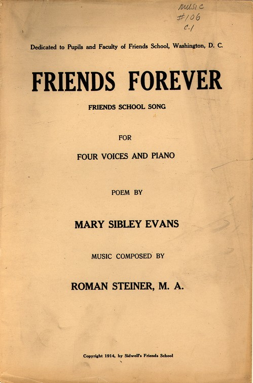 Friends Forever; Friends School Song Historic American