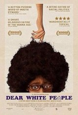 poster promoting the film Dear White People