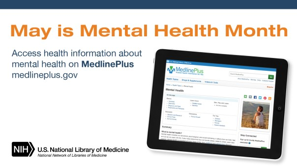 Image of MedlinePlus home page on tablet with text: May is Mental Health Month. Access health information about mental health on MedlinePlus medlineplus.gov