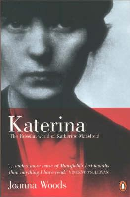 Cover of Katerina: The Russian world of Katherine Mansfield