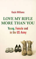 Cover of Love My Rifle More Than You
