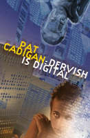 "Cover image of ""Dervish is Digital"" by Pat Cadigan"
