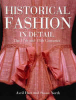 Book cover: Historical fashion in detail : the 17th and 18th centuries
