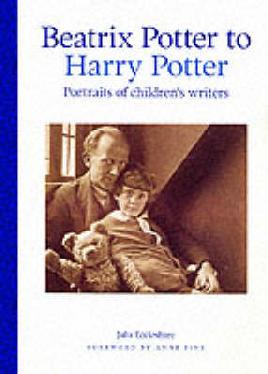 Cover of Beatrix Potter to Harry Potter: Potraits of children's writers