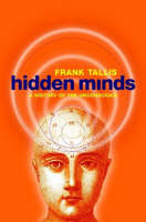 """Cover image """"Hidden minds: A history of the unconscious"""""""