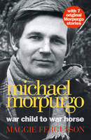 Cover: Michael Morpurgo War Child to War Horse