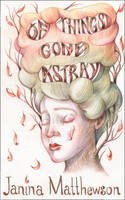 Cover of Of things gone astray