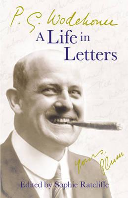 Cover: P.G. Wodehouse a life in letters