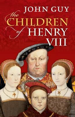 cover of The children of Henry VIII