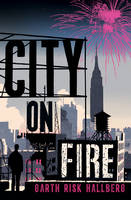 Cover of City on Fire