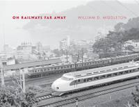 Cover: On Railways Far Away