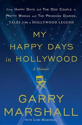 Cover: My Happy Days in Hollywood