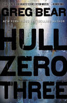 Cover of Hull Zero Three by Greg Bear