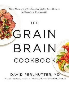 Cover of The grain brain cookbook