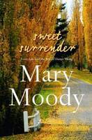Cover: Sweet Surrender: Love, Life and the Whole Damn Thing