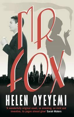 Cover of Mr Fox by Helen Oyeyemi