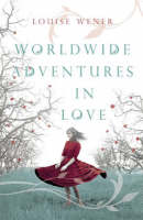 "Cover image of ""Worldwide adventures in love"""