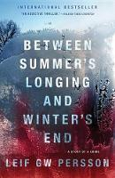 Cover of Between Summer's Longing and Winter's End